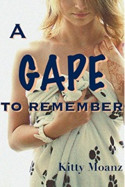 A Gape To Remember by Kitty Moanz