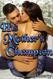 His Mother's Champion by Dinkleberry
