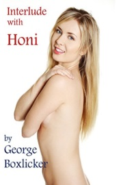 Interlude With Honi by George Boxlicker