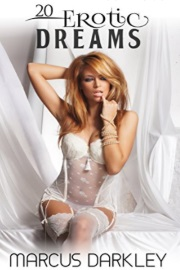 20 Erotic Dreams by Marcus Darkley