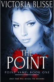The Point: Point Vamp Book 1 by Victoria Blisse