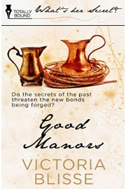 Good Manors: What's Her Secret? by Victoria Blisse