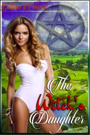 The Witch's Daughter: Book 1 Of The Coven Chronicles by Alana Church