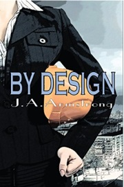 By Design by J. A. Armstrong