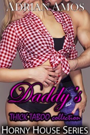 Daddy's THICK TABOO Collection by Adrian Amos