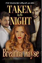 Taken By The Night by Breanna Hayse