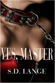YES, MASTER by S.D. Lange