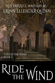 Ride The Wind: Touch The Wind Book Two by Erinn Ellender Quinn
