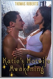 Katie's Awakening by Thomas Roberts