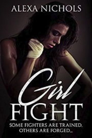 Girl Fight by Alexa Nichols