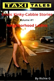 Taxi Tales: Volume 1 - Neighborhood Ladies by Richie G