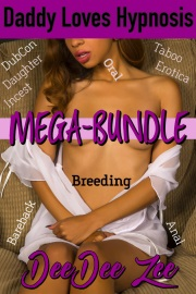 Daddy Loves Hypnosis Mega-Bundle by DeeDee Zee