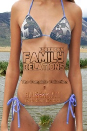 Forbidden Family Relations: The Complete Collection by Bakerman