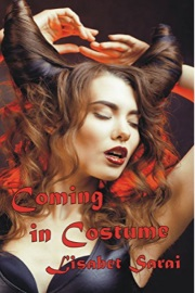 Coming In Costume by Lisabet Sarai
