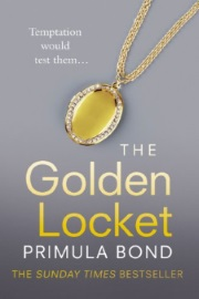 The Golden Locket: Unbreakable Trilogy, Book 2 by Primula Bond