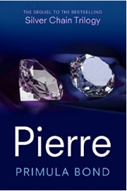 Pierre: The Sequel To The Bestselling Silver Chain Trilogy by Primula Bond