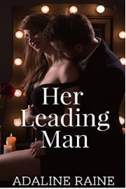 Her Leading Man  by Adaline Raine
