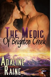 The Medic Of Brighton Creek by Adaline Raine