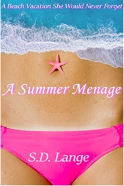 A Summer Ménage by S.D. Lange