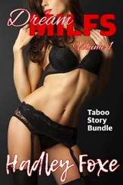 Dream MILFs: Taboo Story Bundle - Volume 1 by Hadley Foxe
