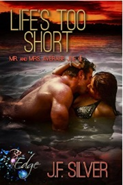 Life's Too Short: Mr. And Mrs. Average Joe -  Book Four  by J. F. Silver