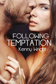 Following Temptation by Kenny Wright