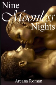 Nine Moonless Nights by Arcana Roman