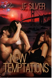 New Temptations by J. F. Silver