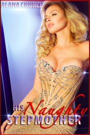 His Naughty Stepmother by Alana Church