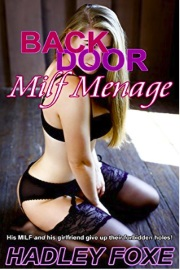 Backdoor MILF Menage  by Hadley Foxe