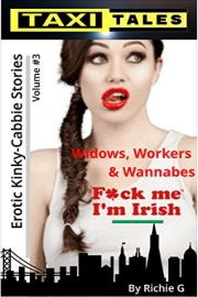 Taxi Tales: Volume 3 - Widows, Workers And Wannabes by Richie G