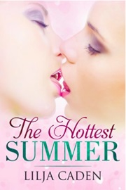 The Hottest Summer by Lilja Caden