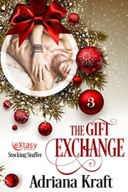 The Gift Exchange by Adriana Kraft