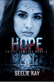Hope (Feisty Lawyers Book 4) by Seelie Kay