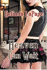 Heaven Can Wait by Belinda LaPage
