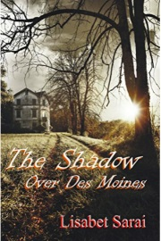 The Shadow Over Des Moines  by Lisabet Sarai
