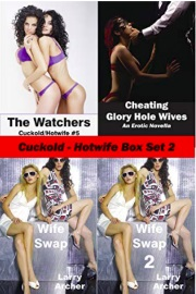 Cuckold - Hotwife Box Set 2  by Larry Archer
