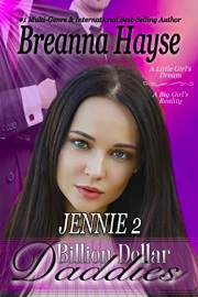 Billion Dollar Daddies: Jennie 2 by Breanna Hayse