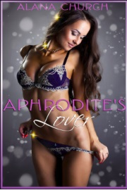 Aphrodite's Lover  by Alana Church
