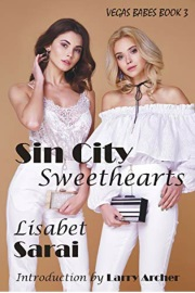 Sin City Sweethearts: Vegas Babes Book 3 by Lisabet Sarai