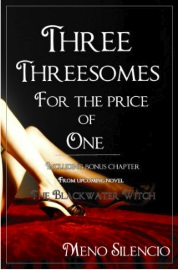 Three Threesomes For The Price Of One by Meno Silencio