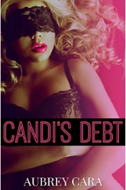 Candi's Debt by Aubrey Cara