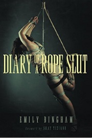 Diary Of A Rope Slut by Emily Bingham