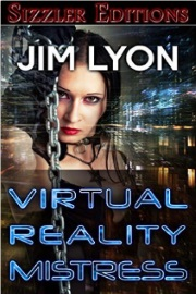 Virtual Reality Mistress by Jim Lyon