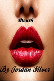 Mouth by Jordan Silver