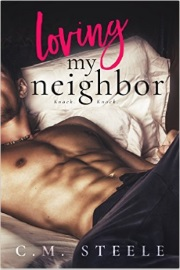 Loving My Neighbor by C. M. Steele