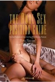 The Anal Sex Position Guide: The Best For Mind-Blowing Pleasure by Tristan Taormino