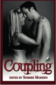 Coupling: Filthy Erotica For Couples by Sommer Marsden