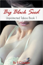 Big Black Seed by  F.C. Ledger