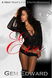 Eve: A New Year's Eve Erotic Romance by Gem Edward